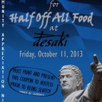 Get 1/2 OFF All Food at desaki Restaurant Friday October 11th, 2013