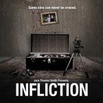 "Local Filmmaker screening feature film ""Infliction"" at Pocono Community Theater on March 16th, 2014"