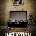 "Disturbing Assembled Footage Film ""Infliction"" to screen Friday May 30th in Blairstown, NJ"